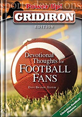 Devotional Thoughts for Football Fans: Gridiron Edition 9781572934566