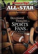 Devotional Thoughts for Sports Fans of Baseball, Basketball, Football, and Hockey: All Star Edition 9781572934573