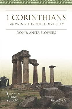 1 Corinthians Annual Bible Study (Study Guide): Growing through Diversity