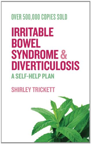Irritable Bowel Syndrome and Diverticulosis: A Self-Help Plan 9781573244992