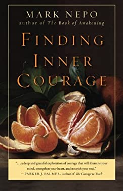 Finding Inner Courage 9781573245319