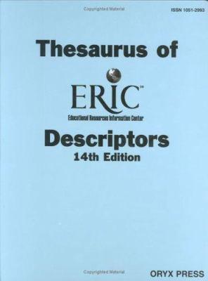 Thesaurus of Eric Descriptors: 14th Edition 9781573563307