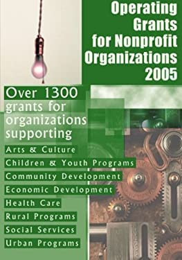 Operating Grants for Nonprofit Organizations 2005 9781573566148