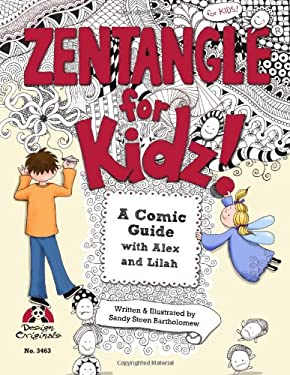 Zentangle for Kidz: A Comic Guide with Alex and Lilah 9781574213409