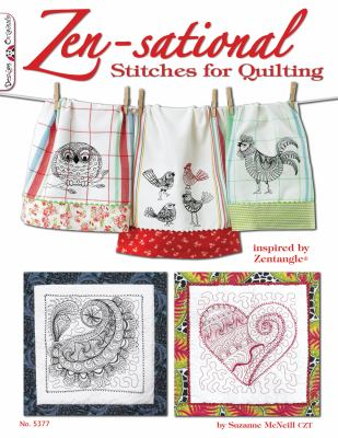 Zen-Sational Stitches for Quilting 9781574214062