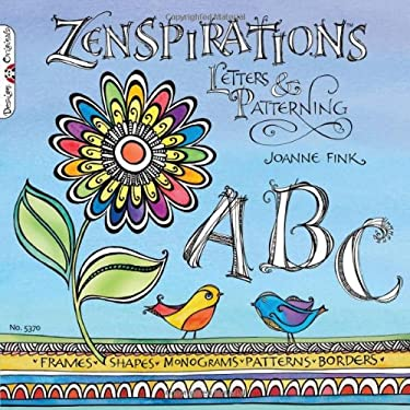 Zenspirations: Letters & Patterning 9781574216998