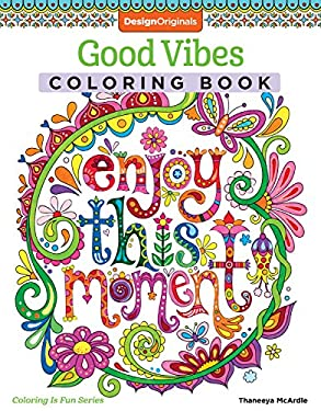 Good Vibes Coloring Book (Coloring is Fun) (Design Originals): 30 Beginner-Friendly Relaxing & Creative Art Activities on High-Quality Extra-Thick Per