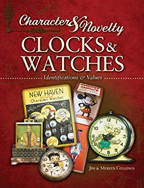 Character & Novelty Clocks & Watches 9781574326901