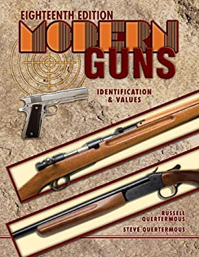 Modern Guns: Identification & Values 9781574326949