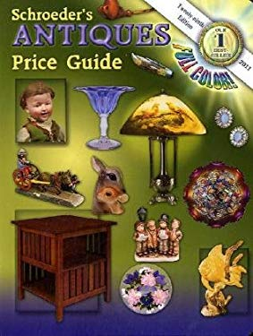 Schroeder's Antiques Price Guide 9781574326970