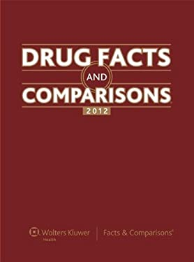 Drug Facts and Comparisons 2012 9781574393286