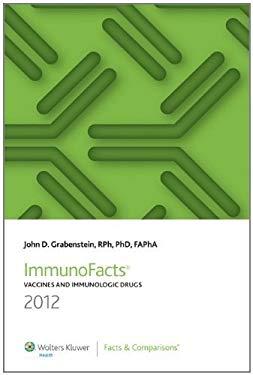 Immunofacts: Vaccines and Immunologic Drugs 9781574393347