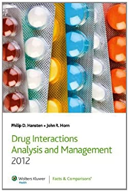 Drug Interactions Analysis and Management 2012 9781574393422