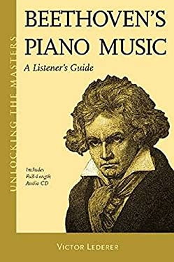 Beethoven's Piano Music: A Listener's Guide [With CD (Audio)] 9781574671940