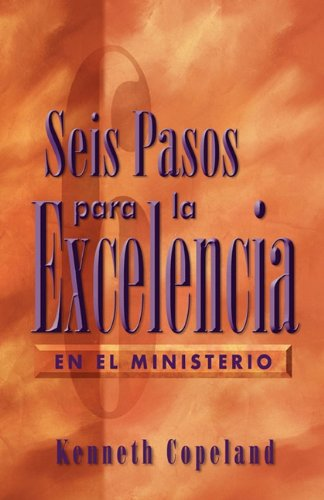 Six Steps to Excellence in Ministry Spanish 9781575621906