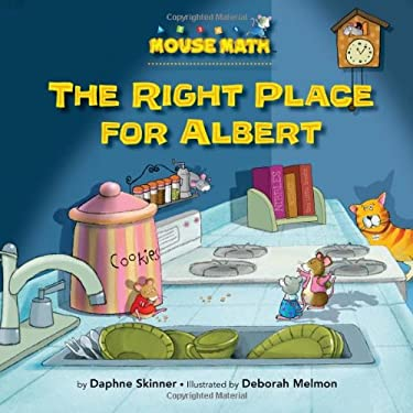 The Right Place for Albert (Mouse Math) 9781575654461