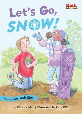 Let's Go, Snow!: Temperature Measurement (Math Matters)