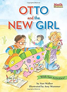 Otto and the New Girl: Symmetry (Math Matters)