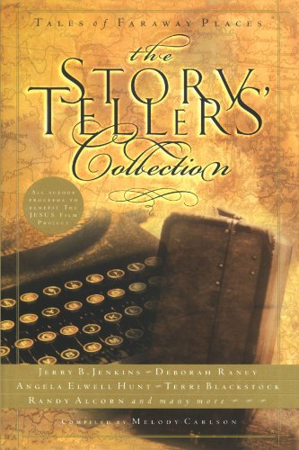 The Storytellers' Collection: Tales of Faraway Places 9781576738221