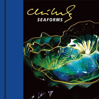 Chihuly Seaforms [With DVD] 9781576841815