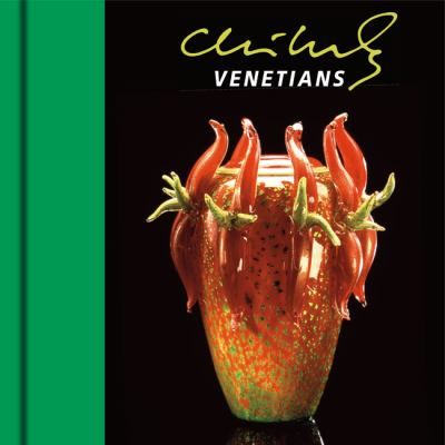 Chihuly Venetians [With DVD] 9781576841822