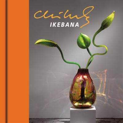 Chihuly Ikebana [With DVD] 9781576841846