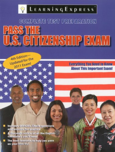 Pass the U.S. Citizenship Exam 9781576857847