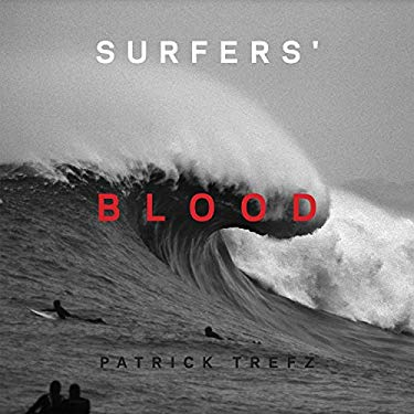 Surfers' Blood 9781576875933