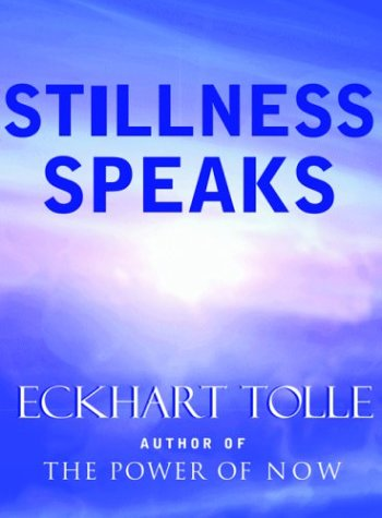 Stillness Speaks 9781577314004