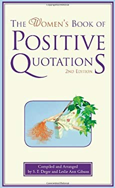 The Women's Book of Positive Quotations 9781577492382