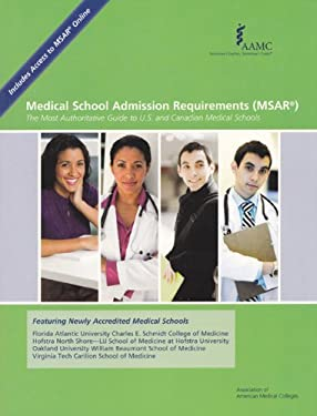 Medical School Admission Requirements (MSAR): The Most Authoritative Guide to U.S. and Canadian Medical Schools 9781577540977