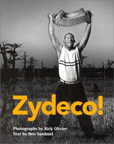 Zydeco! Zydeco! 9781578061167