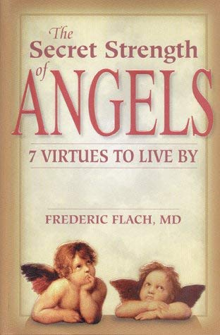 The Secret Strength of Angels 9781578260188