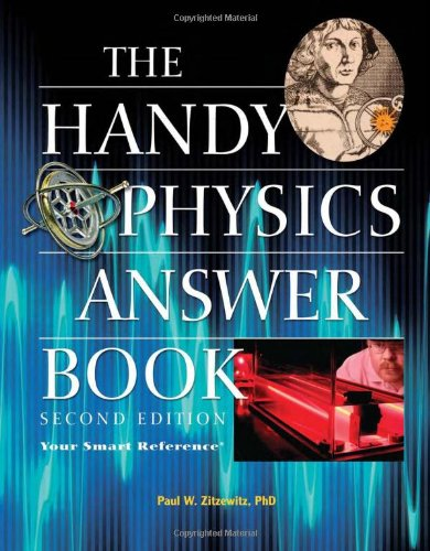 The Handy Physics Answer Book 9781578593057