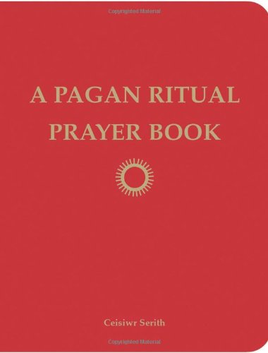 A Pagan Ritual Prayer Book 9781578634842