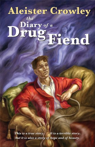 The Diary of a Drug Fiend 9781578634941