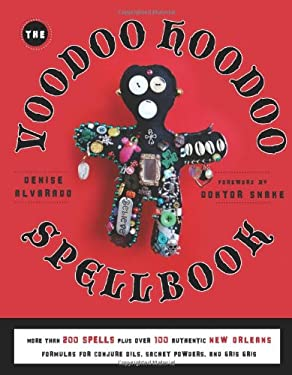 The Voodoo Hoodoo Spellbook 9781578635139