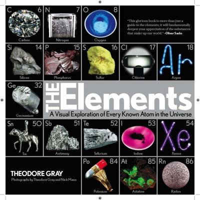 The Elements: A Visual Exploration of Every Known Atom in the Universe 9781579128142