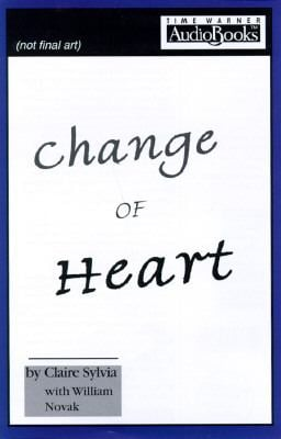 A Change of Heart: A Memoir 9781570424861