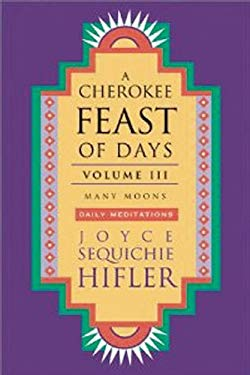 A Cherokee Feast of Days: Many Moons 9781571781123