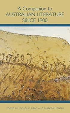 A Companion to Australian Literature Since 1900 9781571133496