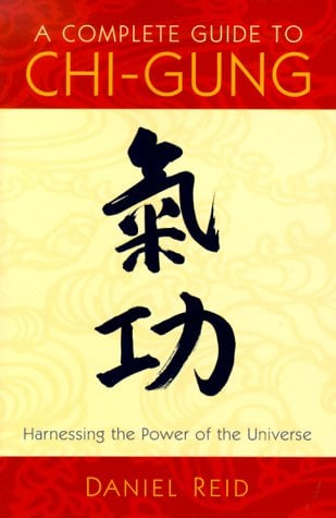 A Complete Guide to Chi-Gung 9781570625435