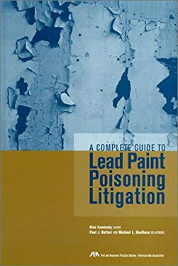 A Complete Guide to Lead Paint Poisoning Litigation 9781570735622