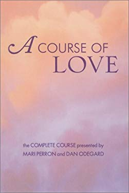 A Course of Love 9781577311942
