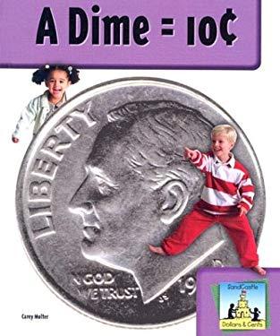 A Dime = 10 Cent 9781577658849