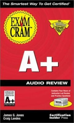 A+ Exam Cram Audio Review 9781576105412