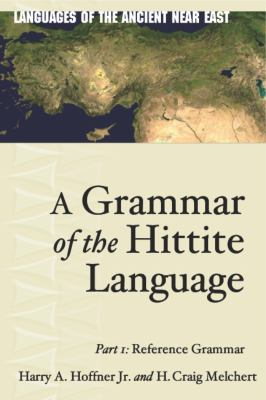 A Grammar of the Hittite Language