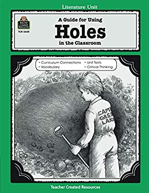 A Guide for Using Holes in the Classroom 9781576906507