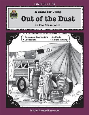 A Guide for Using Out of the Dust in the Classroom 9781576906231