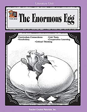 A Guide for Using the Enormous Egg in the Classroom 9781576906323